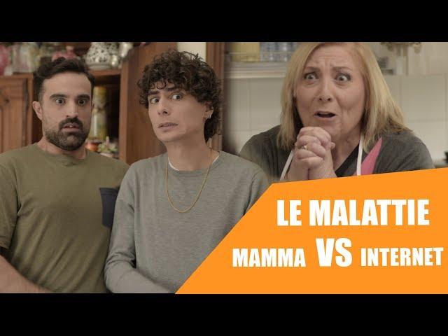 Le malattie - MAMMA VS INTERNET