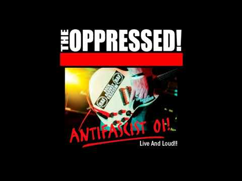 THE OPPRESSED - Live and Loud /Full Album/ 2012