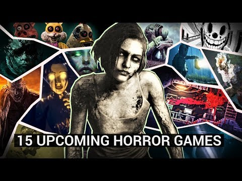 15 Upcoming New Horror Games in 2020