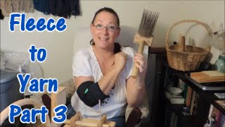 Fleece to Yarn Part 3 - Picking, Combing & Carding