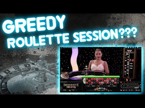 Greedy Roulette Session???