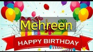 Happy birthday 🎂 Mehreen