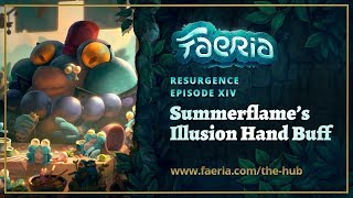 Faeria - Resurgence - Summerflame's Illusion Hand Buff