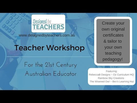Teacher Workshop 5 - Create Certificates & Rewards for your Students