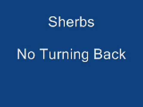 Sherbs   No Turning Back