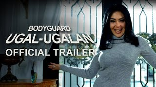 Video Bodyguard Ugal-ugalan - Official Trailer download MP3, 3GP, MP4, WEBM, AVI, FLV September 2019