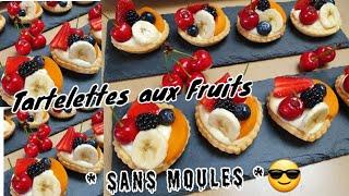 Tartelettes aux Fruits sans Moules