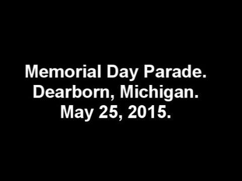 Memorial Day Parade, Dearborn, Michigan, May 25, 2015