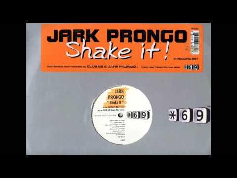 Shake It (R120499 Mix) Jark Prongo