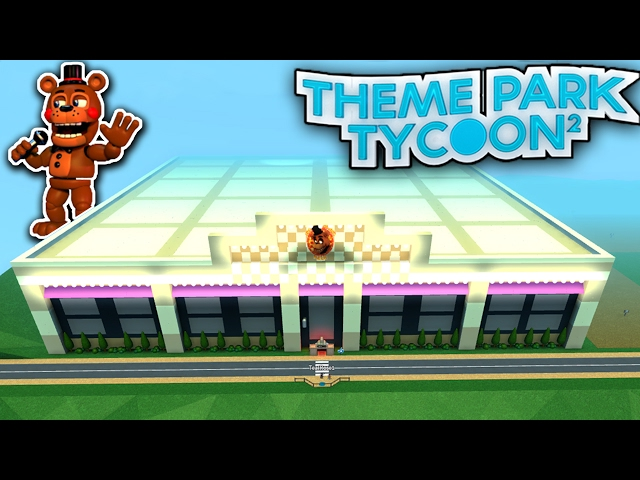 Massive FNAF PIZZERIA - Theme Park Tycoon!!! | Roblox