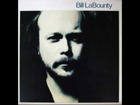 Bill LaBounty - Bill LaBounty (Full Album - HQ)
