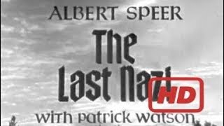 documentary 2017 : documentary 2017 : The Last Nazi: Albert Speer Documentary Part 1