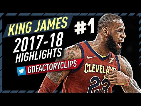 LeBron James EPIC Offense Highlights 2017-2018 (Part 1) - MVP RUN!