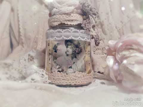 Shabby Chic Altered Jar (project share)