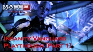 Mass Effect 3: Citadel DLC [Insanity Vanguard Playthrough] - Part 1 - Shore Leave [HD]