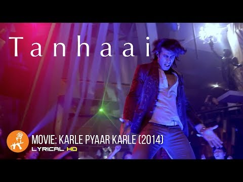 Tanhaai Lyrics | Karle Pyaar Karle | Arijit Singh, Rayyan, Amnah Noor