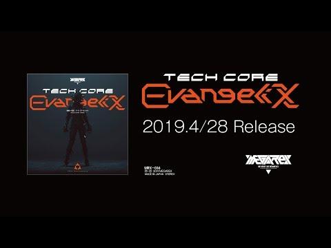 MRX-036 - TechCore Evangelix 01