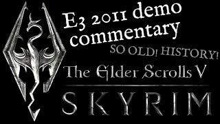 The Elder Scrolls V: SKYRIM - E3 Demo Comments