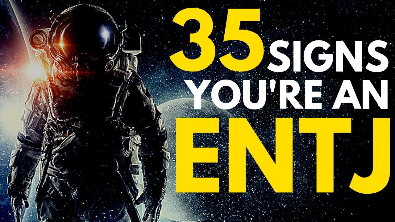 35 Signs You are an ENTJ Personality