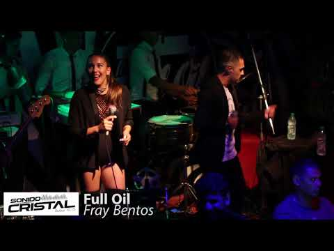 Sonido Cristal - Full Oil Fray Bentos