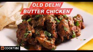 Old Delhi Butter Chicken Recipe | Old Delhi Street Food | Quick Chicken Recipe