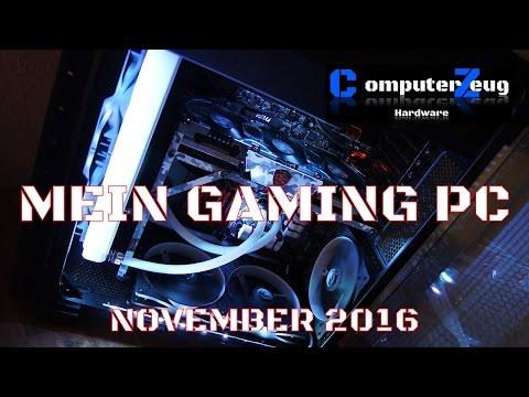 Mein Gaming PC/ Rechner - November 2016 - Vorstellung - Hardware - German/ Deutsch - Wasserkühlung