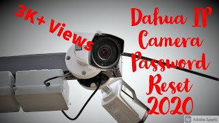 Dahua IP Camera Password Reset…