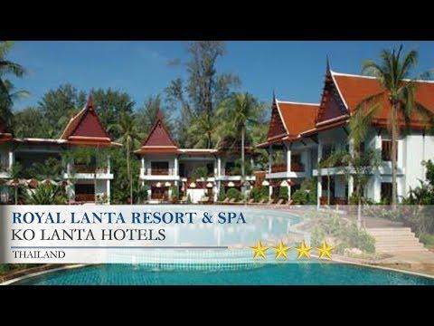 Royal Lanta Resort & Spa - Ko Lanta Hotels, Thailand