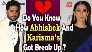Do You Know How Abhishek And Karisma 's Got Break Up ? Look Here | YOYO Times