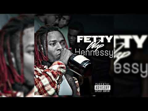 Fetty Wap - Hennessy