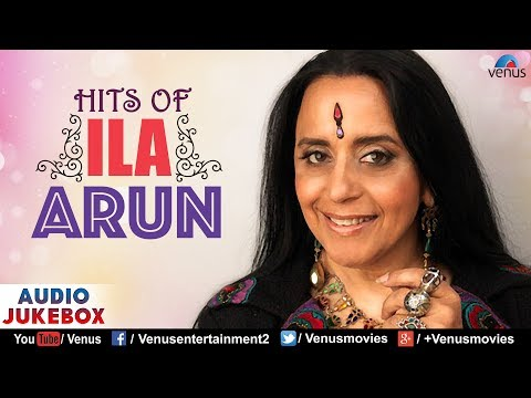 Hits Of Ila Arun | 90's Superhit Bollywood Songs | Audio Jukebox | Best Bollywood Hindi Songs