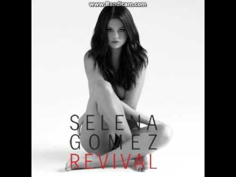 Selena Gomez Revival (Deluxe) - Nobody
