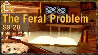 Drama Time - The Feral Problem