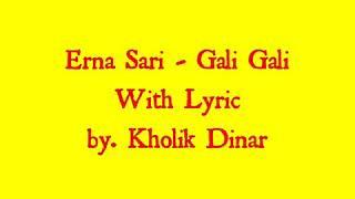 Download Lagu Erna Sari - Gali Gali (Official Lyric Video) mp3