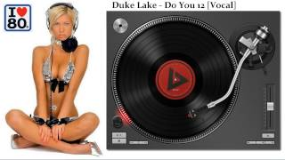 Duke Lake-Do You (Vocal)