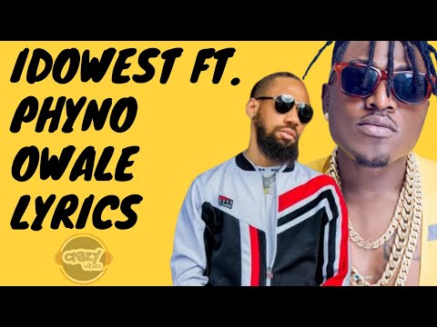 idowest-ft.-phyno---owale-(lyrics)