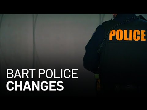 BART Police To Undergo Changes Following 'DERAILED' Investigation
