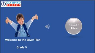 Class 5 - Silver plan for Online Olympiad exam preparation