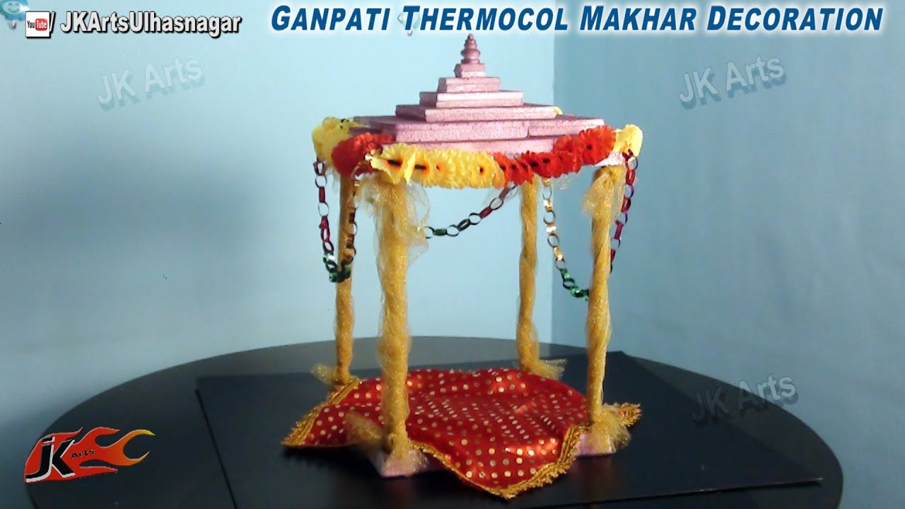 DIY Ganpati Thermocol Makhar Decoration   How to make   JK Arts 668     DIY Ganpati Thermocol Makhar Decoration   How to make   JK Arts 668    YouTube