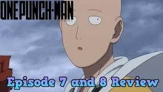 One Punch Man Episode 7 & 8 Review - The Ultimate Disciple & The Deep Sea King