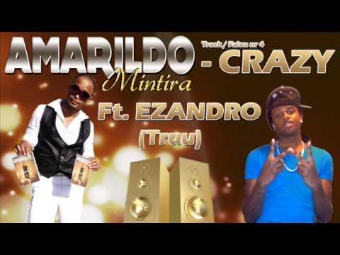 Amarildo Feat Ezandro  - crazy