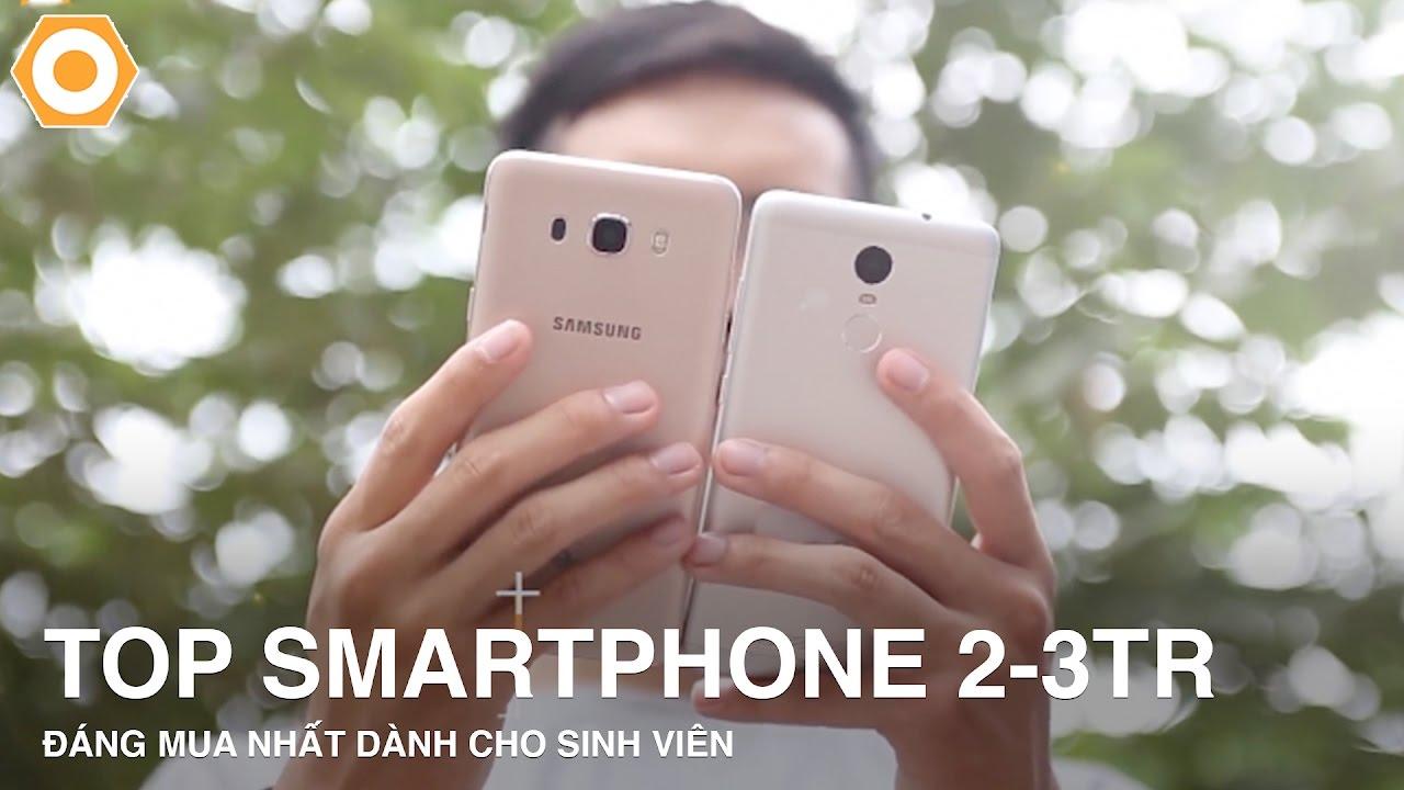 Top điện thoại tầm giá 2-3Triệu - Đáng mua nhất hiện nay