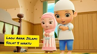 Gambar cover Lagu Anak Islami – Sholat 5 Waktu – Lagu Anak Indonesia - Nursery Rhymes - أغنية للأطفال