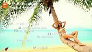 refxcom Nexus² - Tropical House XP