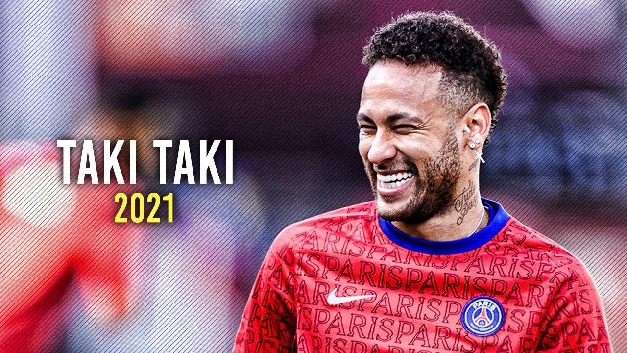 Download Neymar Jr ► Taki Taki ● Skills & Goals 2021 | HD