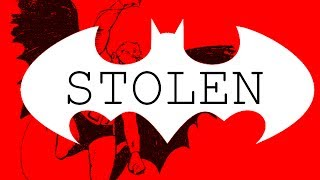 How Batman Was Stolen