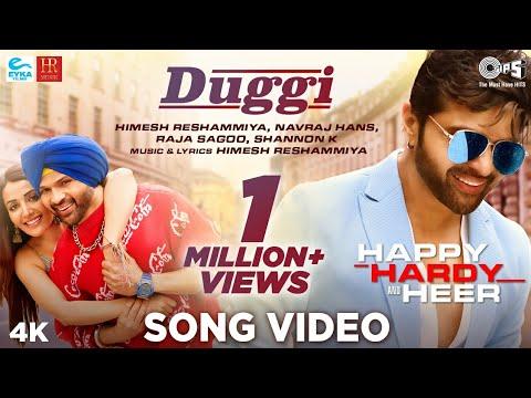 duggi-official-song---happy-hardy-and-heer-|-himesh-reshammiya,-shannon-k,-navraj-hans,-raja-sagoo