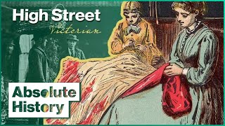 What Shopping Was Like During The Victorian Era | Turn Back Time: The High Street | Absolute History