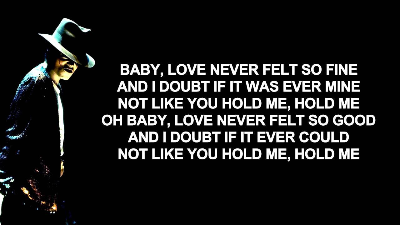 michael jackson ft justin timberlake love never felt so good lyrics on screen youtube. Black Bedroom Furniture Sets. Home Design Ideas