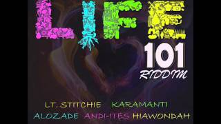 KARAMANTI - NOTE TO SELF (LIFE 101 RIDDIM - BLAKKWUMAN22 MUSIC)